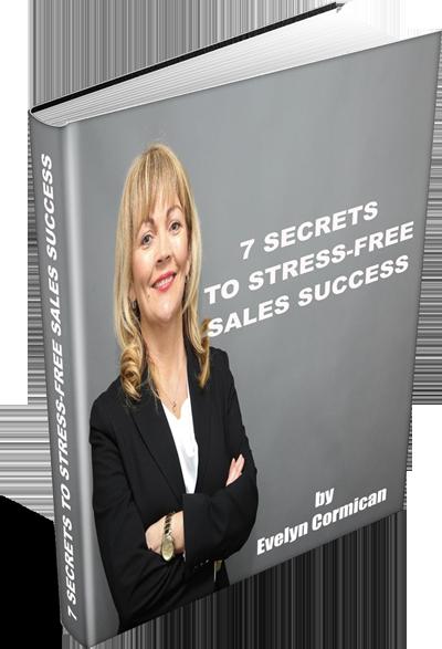 7 Secrets to Stress-Free Sales Success eBook