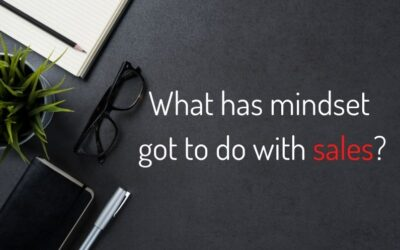 What has mindset got to do with sales?